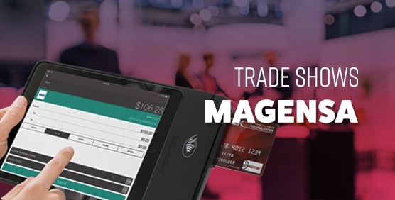 Meet with MagTek and Magensa team at Tradeshows
